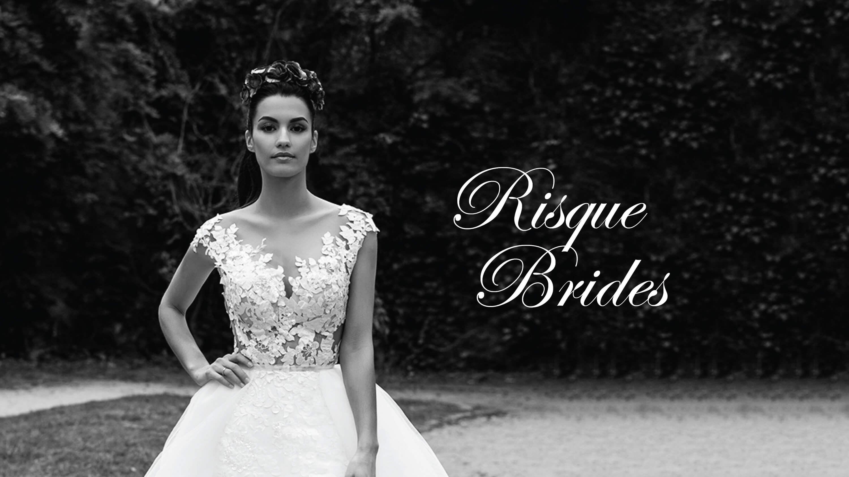 Risque Brides